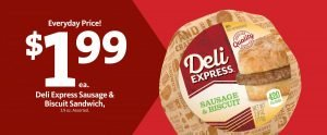 Express - Deli Express Sausage Biscuit $1.99